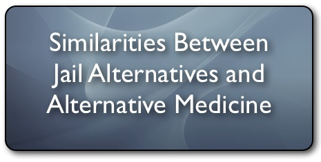 20130428su-similarities-between-jail-alternatives-and-alternative-medicine